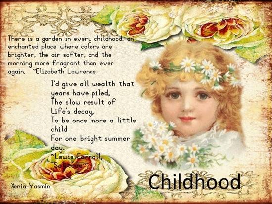 http://xeniagreekmuslimah.files.wordpress.com/2011/07/quote120711childhood.jpg