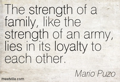 Quotation-Mario-Puzo-lies-strength-loyalty-family-Meetville-Quotes-76467-2